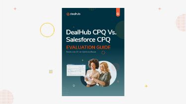 CPQ Evaluation and Comparison Guide DealHub CPQ vs. Salesforce CPQ-1