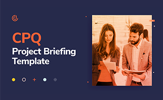 CPQ Project Briefing
