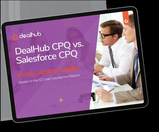 DealHub CPQ vs. Salesforce CPQ Evaluation Guide